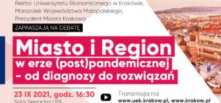 Miasto i Region w erze (post)pandemicznej – od diagnozy do rozwiązań